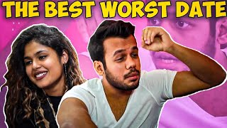 THE BEST WORST DATE || Hyderabad Diaries