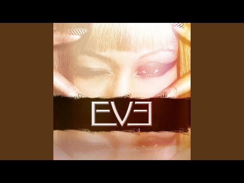 Eve (feat. Miss Kitty)