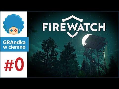 Firewatch PL #0 - GRAmy | Wstęp fabularny