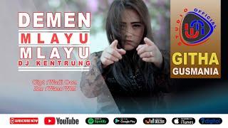 Download Githa Gusmania - Demen Mlayu Mlayu (DJ Kentrung)  [Official Musik WM studio]