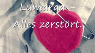Lumaraa - Alles zerstört.