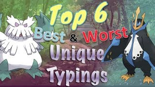 Top 6 Best aฑd Worst Unique Typings in Pokémon