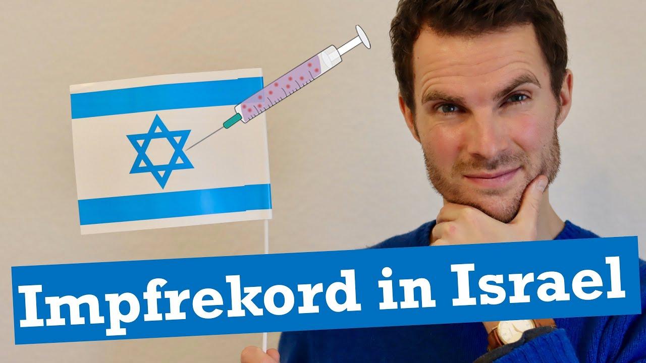 Warum ist Israel Impfweltmeister? 4 Gründe!