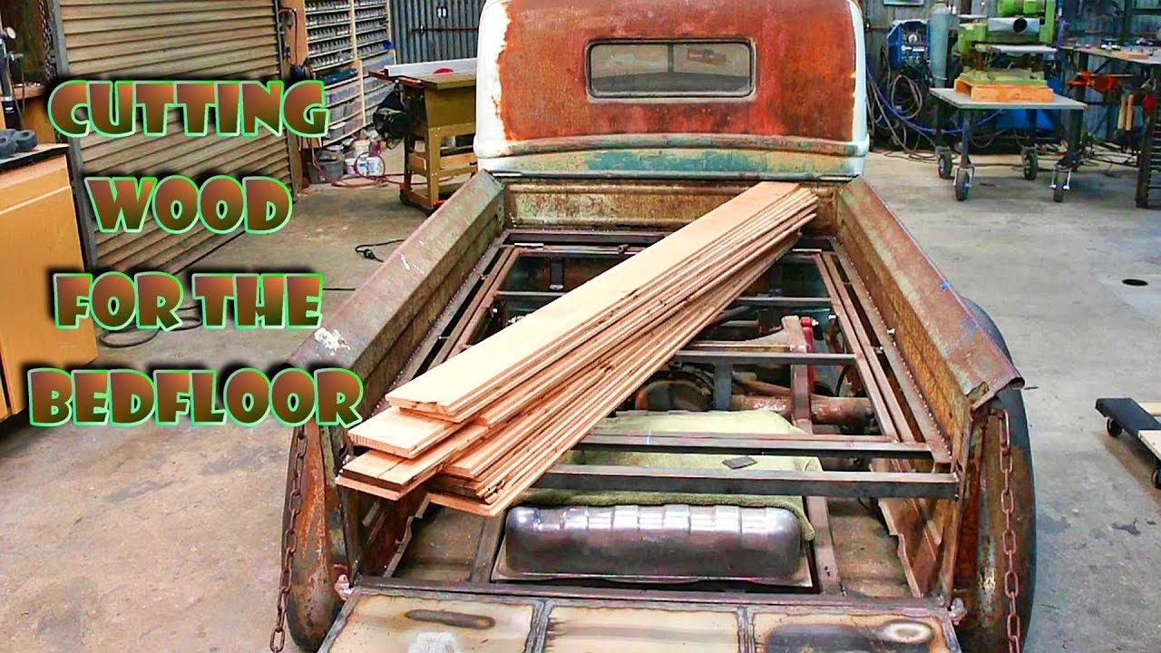 Wood For The Bed Floor Part 23 47 Ford Truck Build
