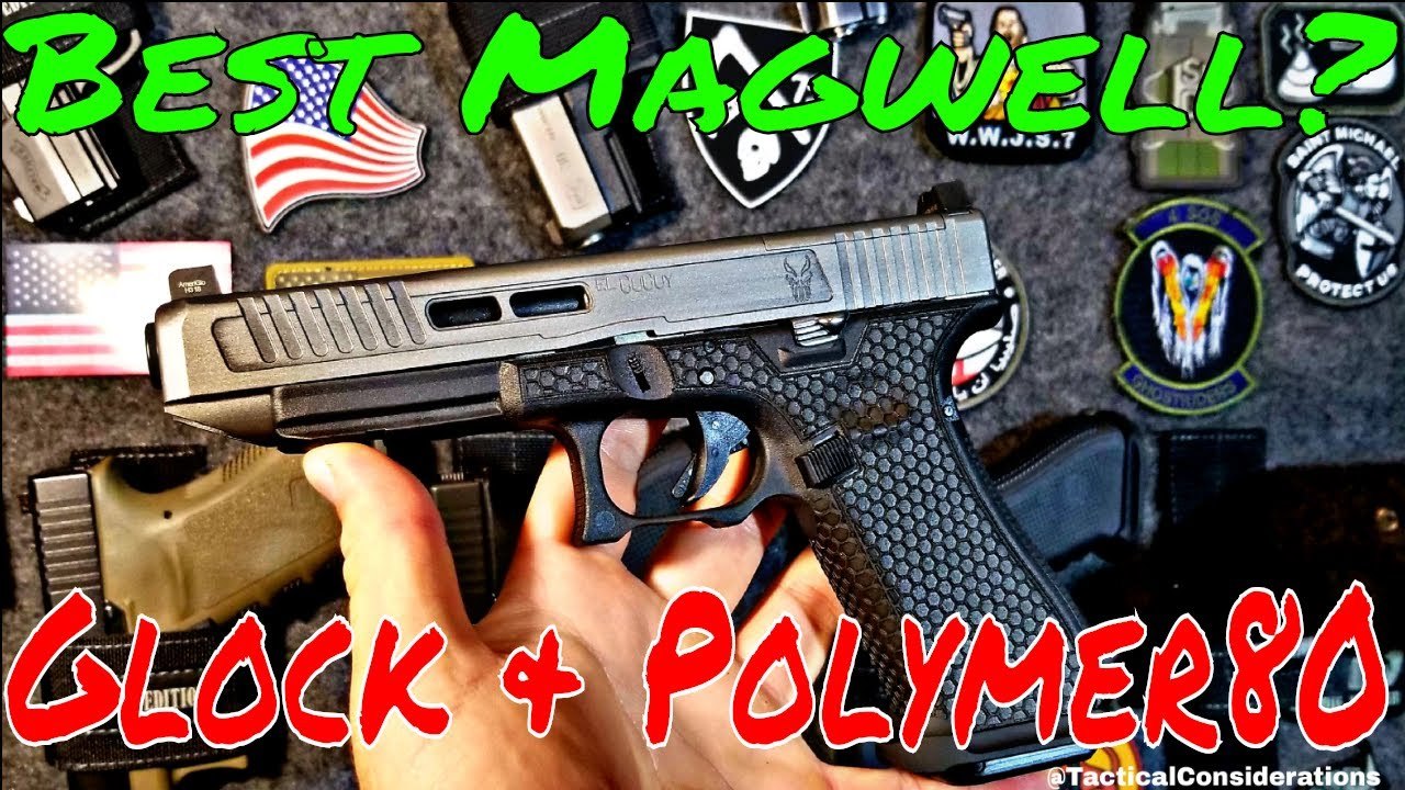 Blacklist Industries or Zev Magwell for Glock and Polymer80