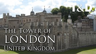 The Tower Of London Video Guide - England Best Place - Travel & Discover