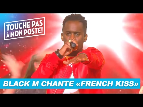 "Black M Chante ""French Kiss"" En Live - TPMP"