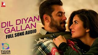 Audio  Dil Diyan Gallan   Tiger Zinda Hai   Atif Aslam   Vishal and Shekhar