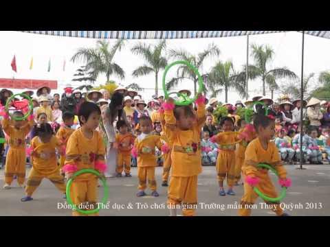 Đồng diễn Thể dục & Trò chơi dân gian trường mầm non Thuỵ Quỳnh 2013 (Lớp 3 tuổi B)
