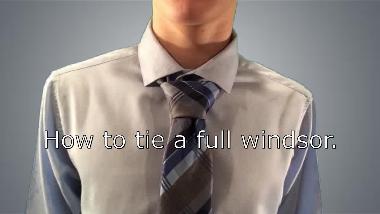 How To Tie A Long Tie Full Windsor