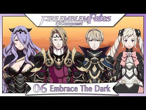 Fire Emblem Fates Conquest - Part 1   Chapter 6 - Embrace The Dark! [Non-DLC English Walkthrough]