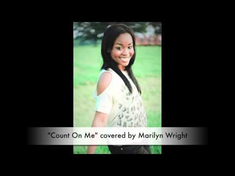 """""""Count On Me"""" by Whitney Houston (Marilyn Wright Cover)"""