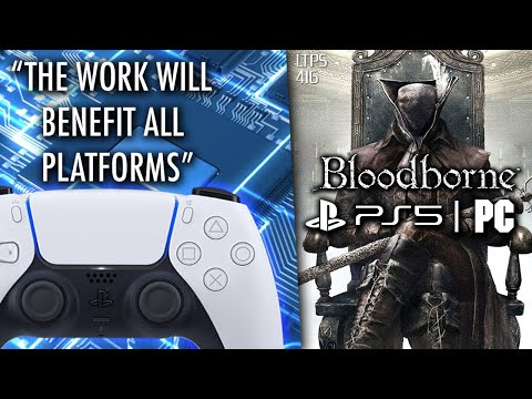 PS5 Will Benefit All Platforms And Push PC Companies.   Rumor: Bloodborne For PS5/PC. - [LTPS #416]