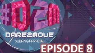 #D2M #Dare2Move by Subang Parade : Episode 8
