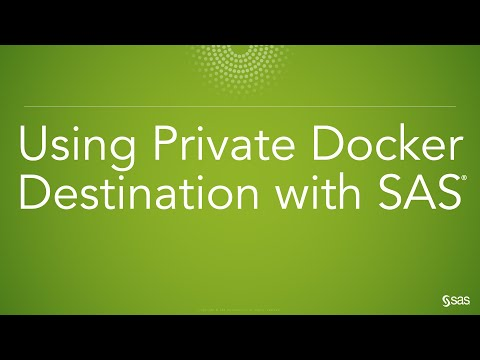 Using Private Docker Publishing Destinations With SAS Model Manager And SAS Open Model Manager
