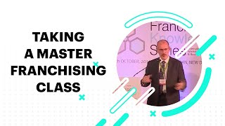 Taking a Master Franchising class