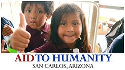 Aid To Humanity USA Tour | San Carlos, Arizona