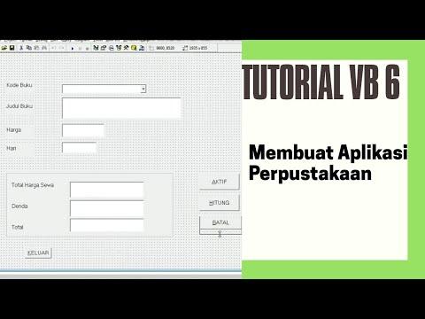 Membuat Aplikasi Perpustakaan Dengan Visual Basic 6.0