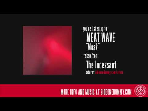 Meat Wave - Mask