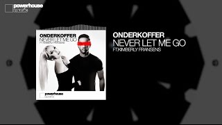 Baixar Onderkoffer ft. Kimberly Fransens - Never Let Me Go (Official audio)