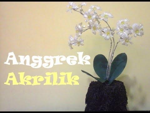 Akrilik Anggrek || How To Make a Orchids Acrylic