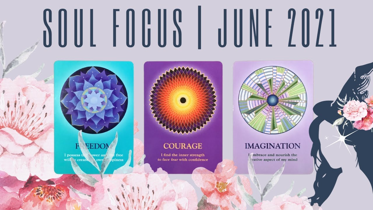 PICK A CARD: SOUL FOCUS | JUNE 2021 *patreon early release*