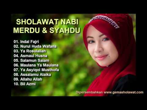 NEW!! Sholawat Nabi Merdu & Syahdu Terbaru 2017 (Edisi Pujian Indah Rosulallah SAW) HD