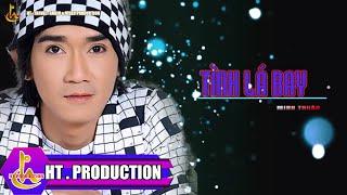 Tình Lá Bay (Lv: Lê Quang) - Minh Thuận