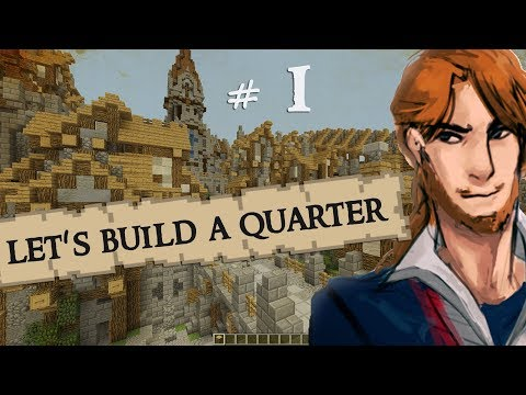 Minecraft Lets Build: Medieval City Quarter - Part 1