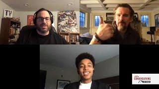 Conversations with Ethan Hawke & Joshua Caleb Johnson of THE GOOD LORD BIRD
