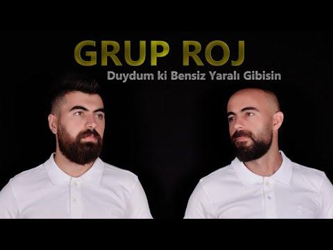 Grup Roj - Duydum ki Bensiz Yaralı Gibisin #GrupRoj (Harun\u0026Yaver)