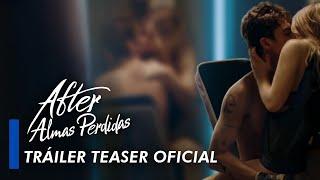 After. Almas Perdidas - Tráiler teaser oficial en español