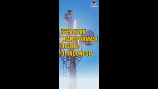 Kepastian Transformasi Digital di Indonesia