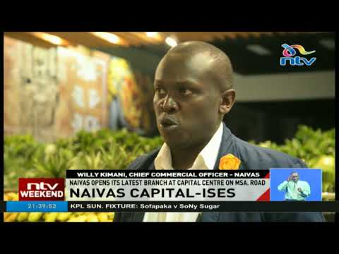 Naivas opens its latest branch at Capital Centre on Mombasa road
