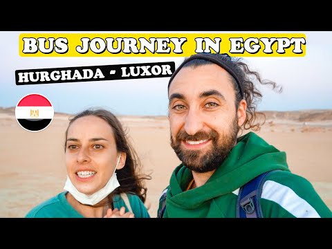 Hurghada to Luxor by Bus Egypt 2021 🇪🇬 مصر