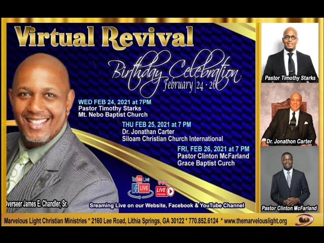 02-25-2021 - Virtual Revival with Special Guest: Dr. Jonathan Carter, Siloam Christian Church Int'l