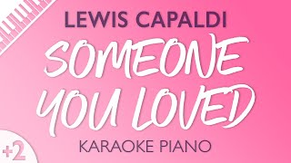 Gambar cover Someone You Loved (Higher Key - Piano Karaoke) Lewis Capaldi