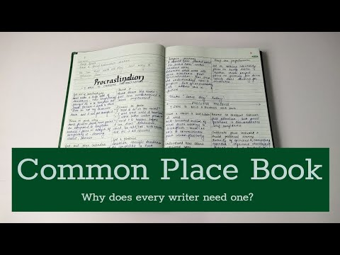 Commonplace Book: Walkthrough + Why does every writer need one?