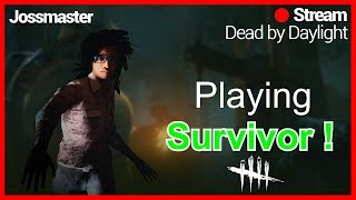 DBD ON PC ENG ! SURVIVOR TIME !!! LETS DO THIS !!! COME JOIN IN !!! ROAD TO 4k HOURS!!