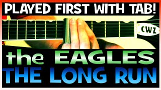 The Eagles The Long Run Guitar Lesson with Chords TAB and Slide Solo Tutorial