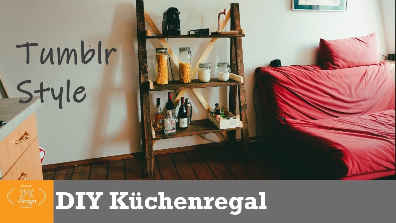 Küchenregal aus Holz selber bauen im Tumblr style / DIY Möbel