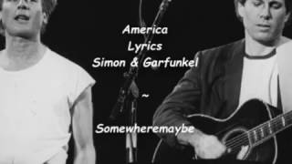 America is a song written by Paul Simon in 1964 and recorded by Sim...