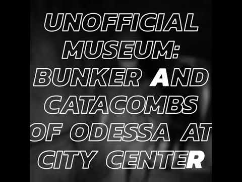 Unofficial museum: bunker and catacombs of Odessa at city center