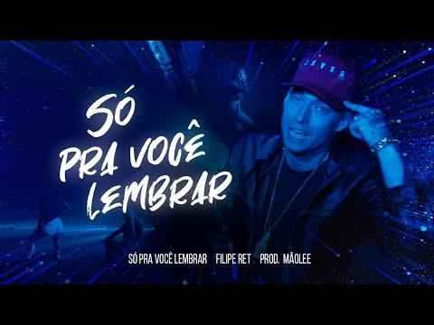 Filipe Ret - Só Pra Você Lembrar (prod. MãoLee) - Clipe Oficial