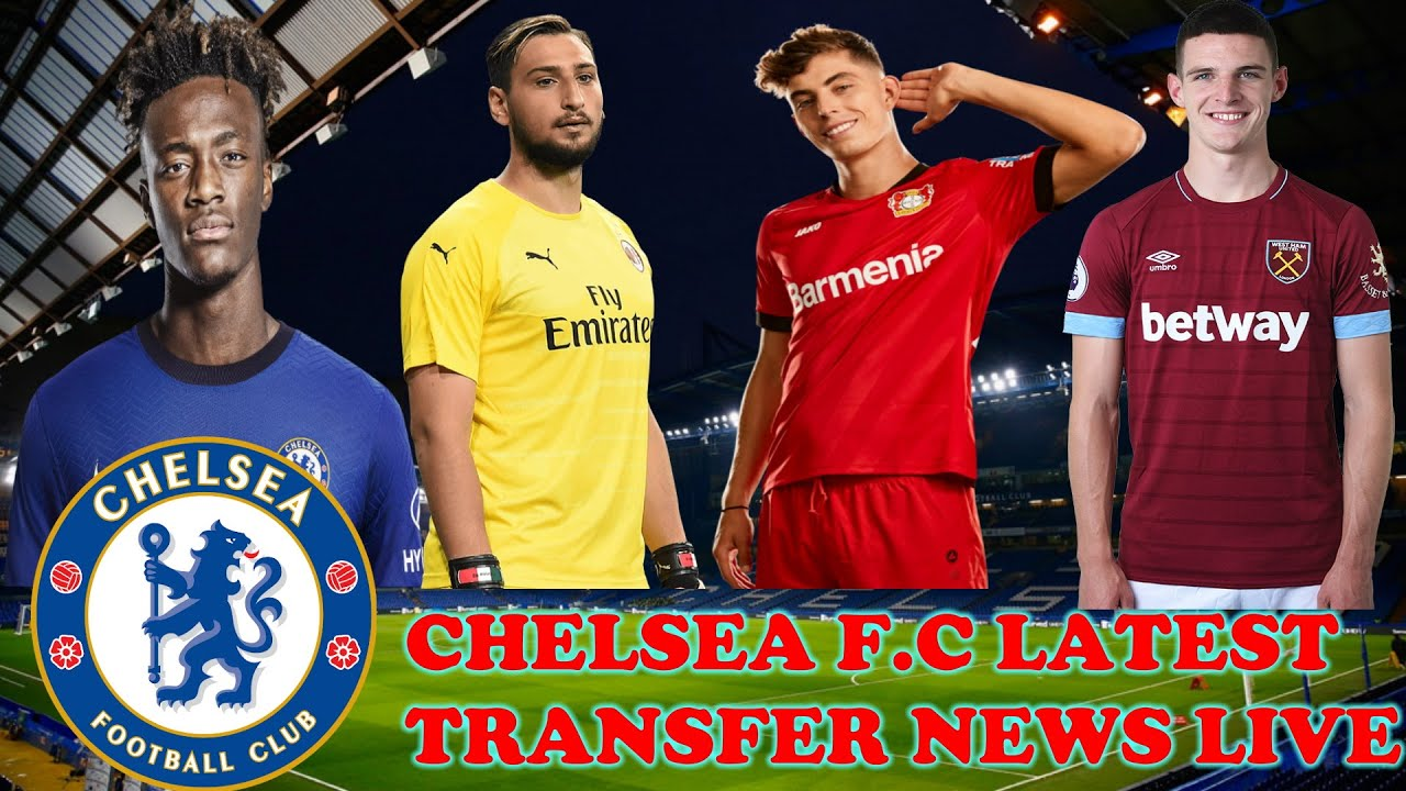 Chelsea F.C Latest Transfer News LIVE Today: Kai Havertz latest UPDATE, Donnarumma IN Kepa OUT