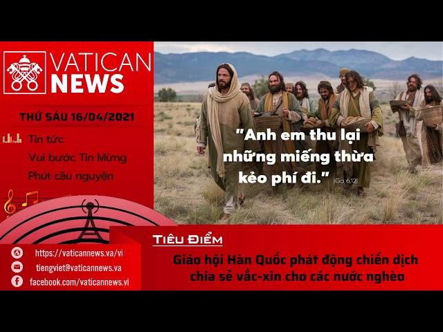 Radio thứ Sáu 16/04/2021 - Vatican News Tiếng Việt