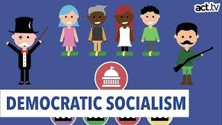 Understanding Democratic Socialism