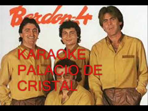 BORDON 4 PALACIO DE CRISTAL KARAOKE PLAYBACK