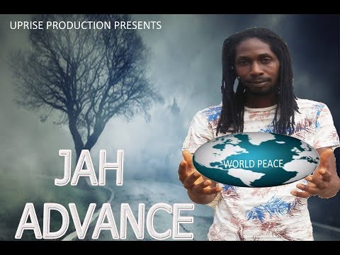 Jah Advance  Peace  October 2018