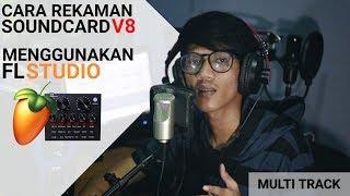 CARA REKAMAN DI FL STUDIO MENGGUNAKAN SOUNDCARD V8 TANPA KENDALA